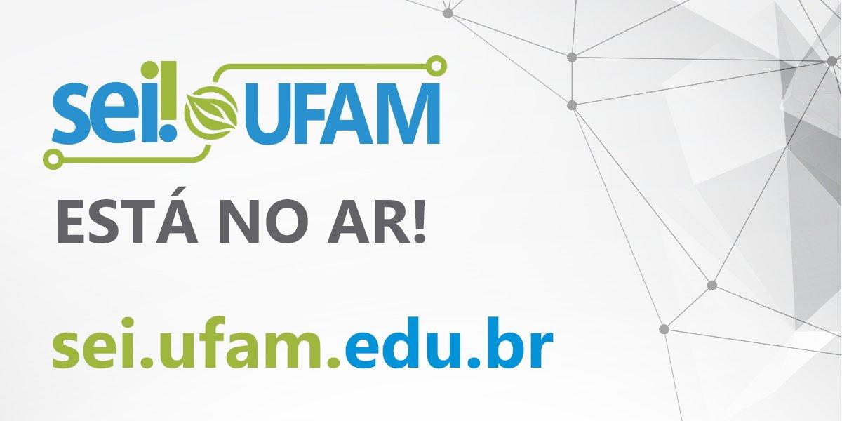 Sistema Eletrônico de Informações começa a ser implantado na UFAM